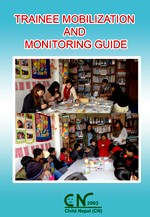 Trainee Mobilization and monitoring guide