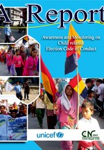 A Report- Awareness/Monitoring on child related election code of conduct